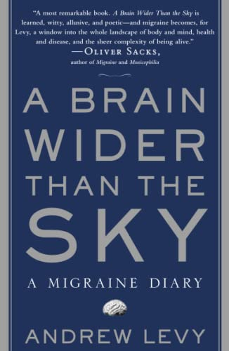 A Brain Wider Than the Sky: A Migraine Diary from Simon & Schuster