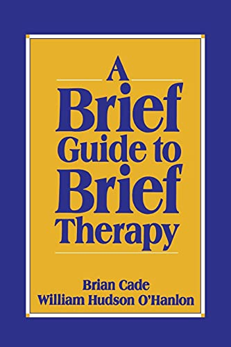 A Brief Guide to Brief Therapy from W. W. Norton & Company