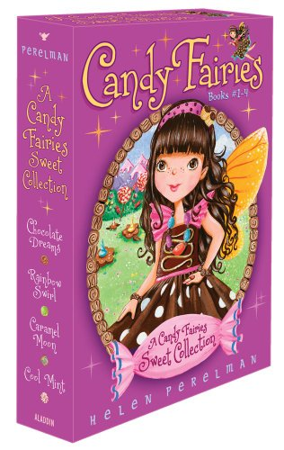 A Candy Fairies Sweet Collection: Chocolate Dreams; Rainbow Swirl; Caramel Moon; Cool Mint from Aladdin Paperbacks