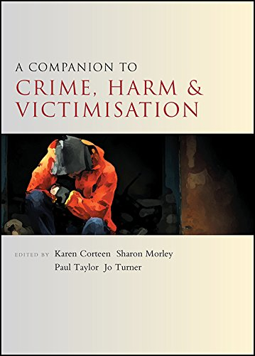 A companion to crime, harm and victimisation (Companions in Criminology and Criminal Justice) from Policy Press