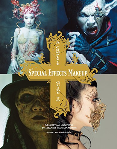 A Complete Guide to Special Effects Makeup (Tokyo Sfx Makeup Workshop) from Titan Books