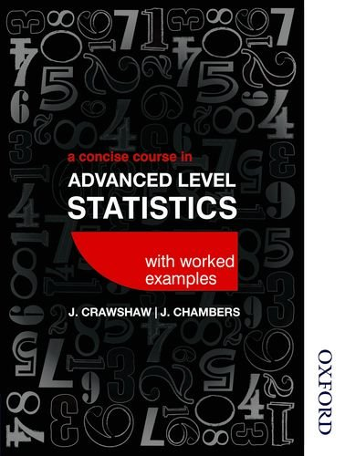A Concise Course in Advanced Level Statistics 4th edition from Nelson Thornes