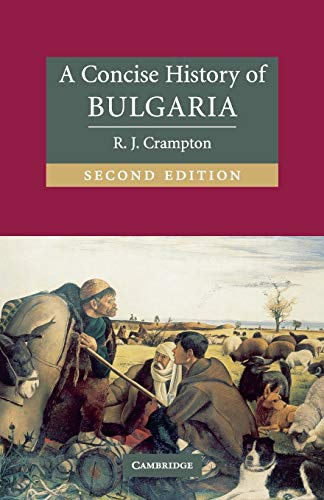 A Concise History of Bulgaria (Cambridge Concise Histories) from Cambridge University Press
