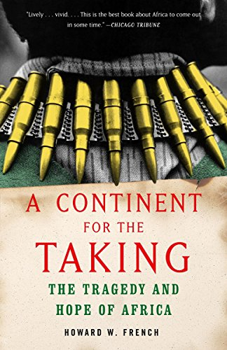 A Continent for the Taking: The Tragedy and Hope of Africa (Vintage) from Vintage