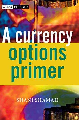 A Currency Options Primer: 263 (The Wiley Finance Series) from John Wiley & Sons