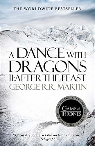 A Dance With Dragons: Part 2 After the Feast (A Song of Ice and Fire, Book 5) from HarperCollins Publishers