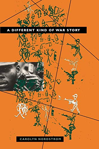 A Different Kind of War Story (The Ethnography of Political Violence) from University of Pennsylvania Press, Inc.