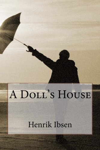 A Doll's House from CreateSpace Independent Publishing Platform