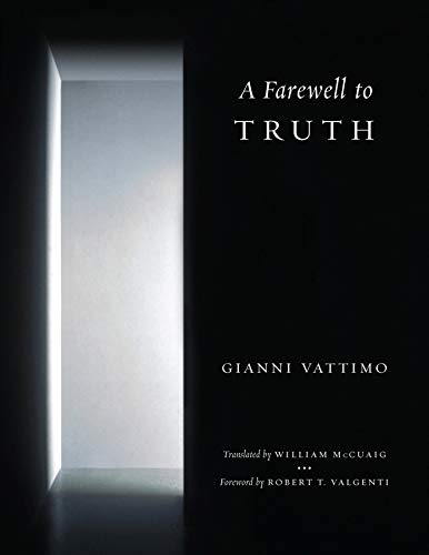 A Farewell to Truth from Columbia University Press