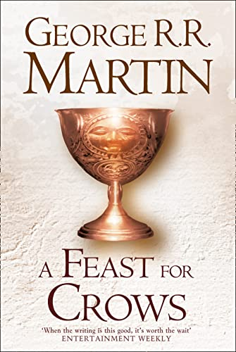 A Feast For Crows (Hardback reissue): Book 4 (A Song of Ice and Fire) from HarperCollins Publishers