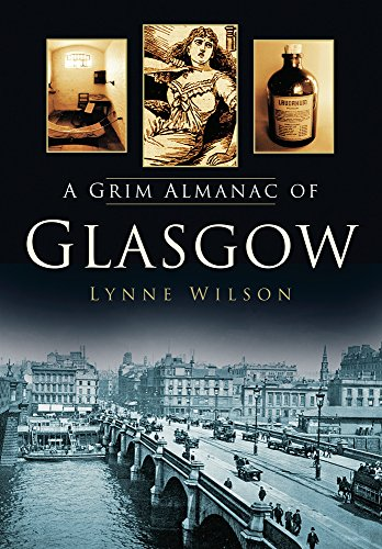 A Grim Almanac of Glasgow (Grim Almanacs) from The History Press