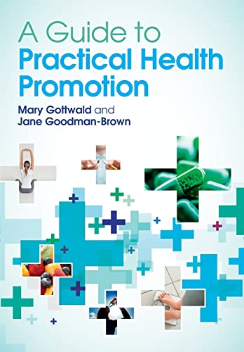 A Guide To Practical Health Promotion from Open University Press