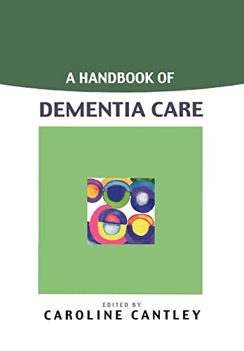 A Handbook Of Dementia Care from Open University Press