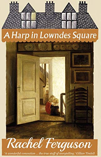 A Harp in Lowndes Square from Dean Street Press