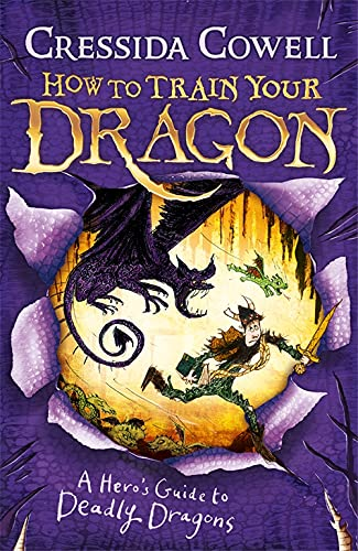 How to Train Your Dragon: A Hero's Guide to Deadly Dragons: Book 6 from Hodder Children's Books