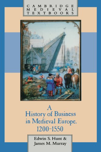 A History of Business in Medieval Europe, 1200-1550 (Cambridge Medieval Textbooks) from Cambridge University Press