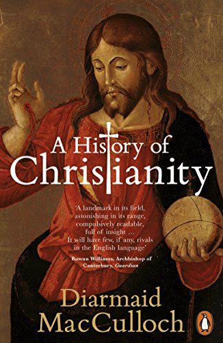 A History of Christianity: The First Three Thousand Years from Penguin