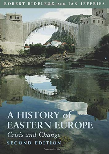 A History of Eastern Europe: Crisis and Change from Routledge
