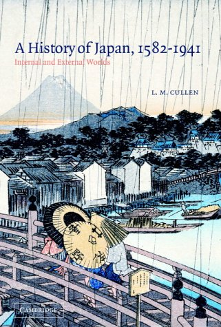 A History of Japan, 1582-1941: Internal and External Worlds from Cambridge University Press