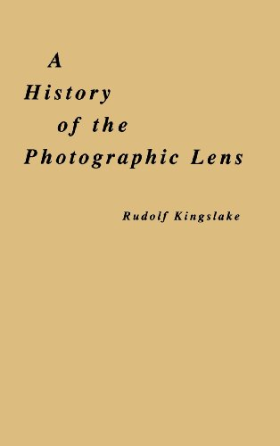 A History of the Photographic Lens, from Academic Press