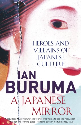 A Japanese Mirror: Heroes and Villains of Japanese Culture from Atlantic Books