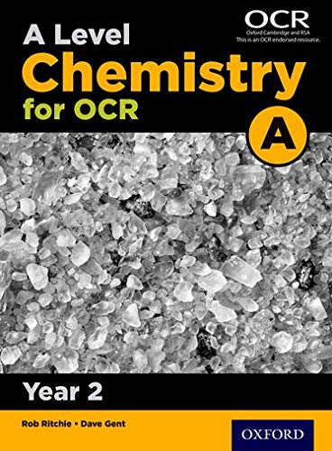 A Level Chemistry A for OCR Year 2 Student Book from OUP Oxford