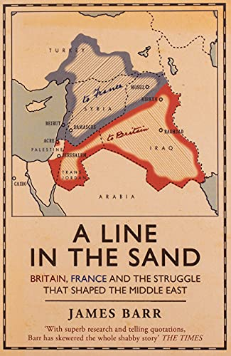 A Line in the Sand: Britain, France and the Struggle That Shaped the Middle East from Simon & Schuster Ltd