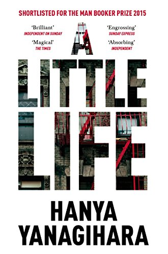 A Little Life: Shortlisted for the Man Booker Prize 2015 from Pan Macmillan