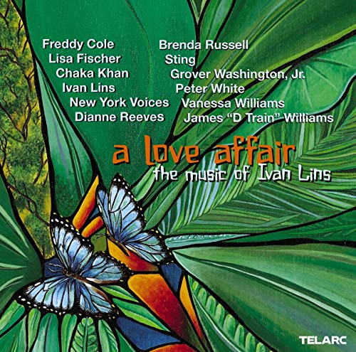 A Love Affair: The Music of Ivan Lins from Telarc
