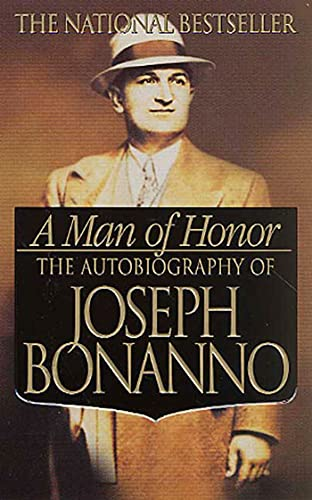 A Man of Honor: The Autobiography of Joseph Bonanno from St. Martin's Press