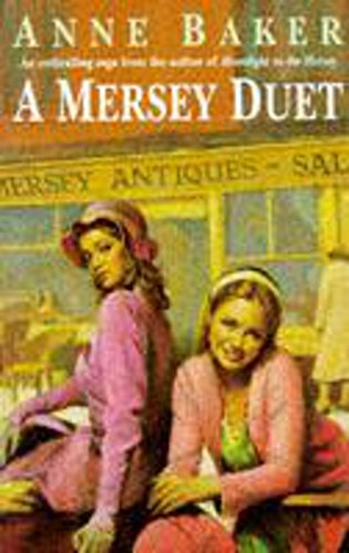 A Mersey Duet: A moving saga of love, tragedy and powerful family ties from SH123