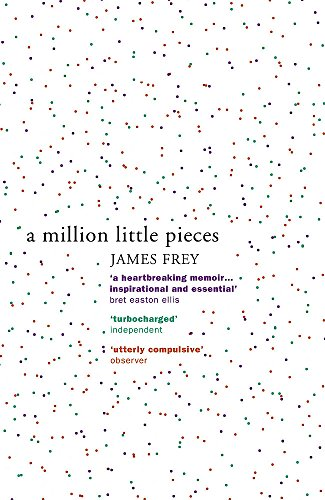 A Million Little Pieces: A shocking exploration of addiction from Brand: John Murray
