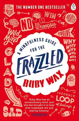 A Mindfulness Guide for the Frazzled from Penguin Books Ltd