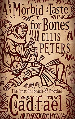 A Morbid Taste For Bones: 1 (Cadfael Chronicles) from Sphere