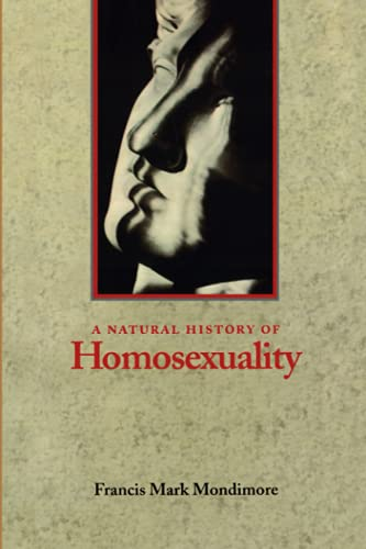 A Natural History of Homosexuality from The Johns Hopkins University Press