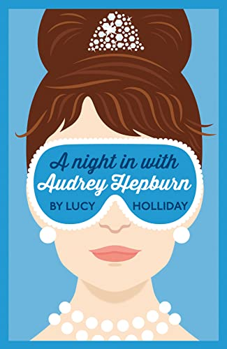 A Night In With Audrey Hepburn (A Night In With, Book 1) from HarperCollins