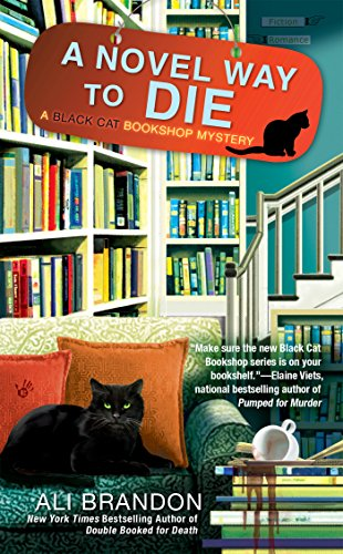 A Novel Way to Die (Black Cat Bookshop Mystery) from Berkley Books