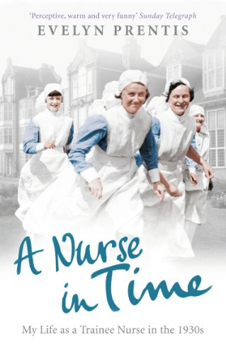 A Nurse in Time from Ebury Press