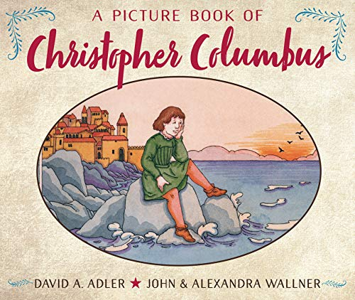 A Picture Book of Christopher Columbus (Picture Book Biographies) from Holiday House