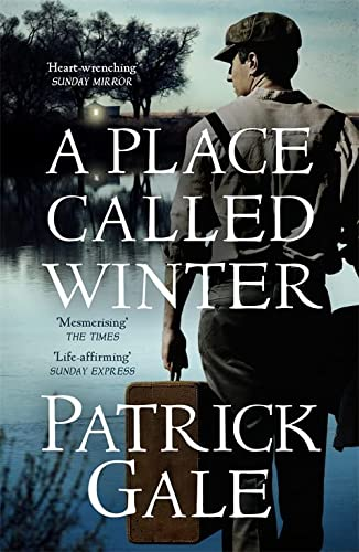 A Place Called Winter: Costa Shortlisted 2015 from Headline Publishing Group