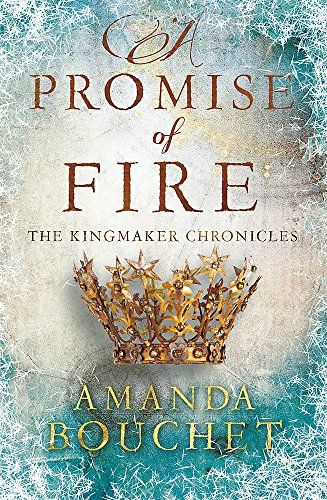 A Promise of Fire (The Kingmaker Trilogy) from imusti