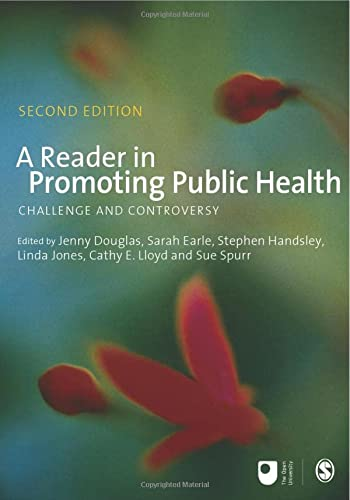 A Reader in Promoting Public Health (Published in association with The Open University) from Sage Publications Ltd