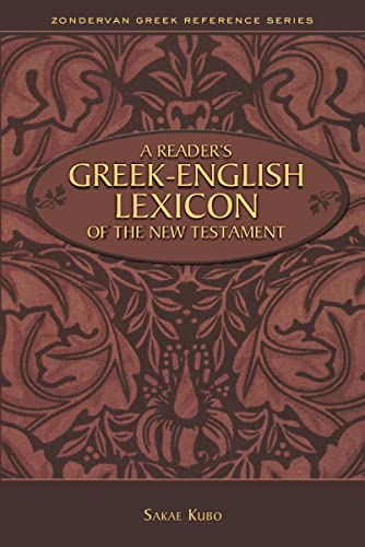 Reader's Greek-English Lexicon of the New Testament (Zondervan Greek Reference Series) from Zondervan