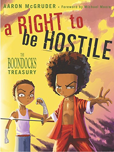 A Right to be Hostile: The Boondocks Treasury from Three Rivers Press
