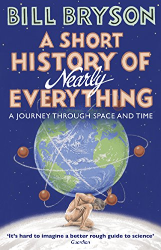 A Short History of Nearly Everything (Bryson) from Transworld Publishers Ltd