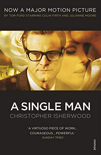 A Single Man (Vintage Classics) from Vintage Classics