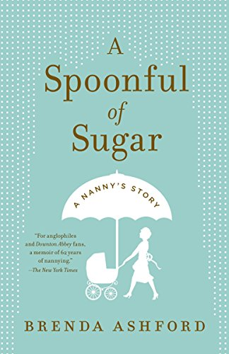 A Spoonful of Sugar: A Nanny's Story from Anchor Books