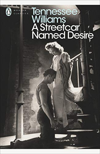 A Streetcar Named Desire (Modern Classics (Penguin))(Play edition) from Penguin