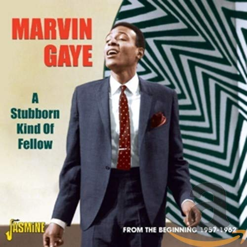 A Stubborn Kind Of Fellow - From The Beginning 1957-1962 from Gaye, Marvin