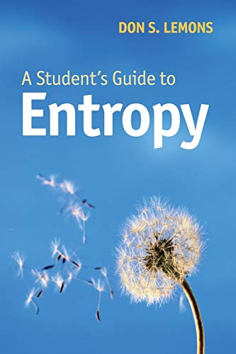 A Student's Guide to Entropy (Student's Guides) from Cambridge University Press